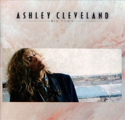 Big town - ASHLEY CLEVELAND
