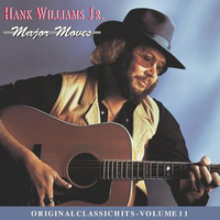 Major moves (original classic hits volume 11) - HANK WILLIAMS jr.