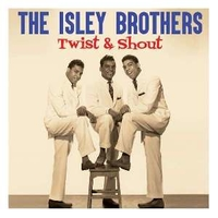 Twist & shout - ISLEY BROTHERS
