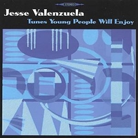 Tunes young people will enjoy - JESSE VALENZUELA