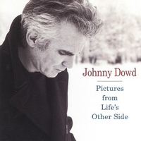 Pictures from life's other side - JOHNNY DOWD