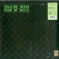 Fear of music - TALKING HEADS