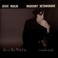 Mercury retrograde - JESSE MALIN
