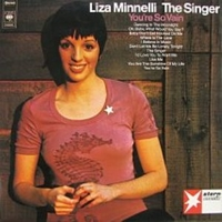 The singer - You're so vain - LIZA MINNELLI