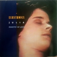 Julia / Ministry of love - EURYTHMICS