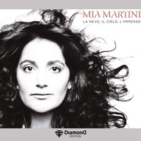 La neve, il cielo, l'immenso (diamond edition) - MIA MARTINI