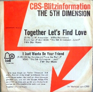 Together let's find love \ I just wanta be your friend - 5TH DIMENSION