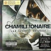 (The sound of revenge) - CHAMILLIONAIRE