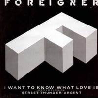 I want to know what love is (ext.version) - FOREIGNER