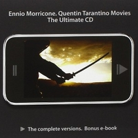 Quentin Tarantino movies - The ultimate CD - ENNIO MORRICONE