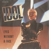 Eyes without a face \ Blue highway - BILLY IDOL