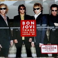 Thank you for loving me (4 tracks) - BON JOVI