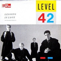 Lessons in love (ext.vers.) - LEVEL 42