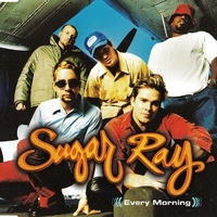 Every morning (3 tracks) - SUGAR RAY
