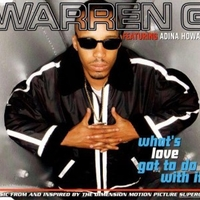 What's love got to do with it (3 vers.) - WARREN G