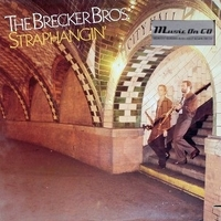 Straphangin' - BRECKER BROTHERS