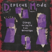 Songs of faith and devotion - DEPECHE MODE