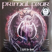 I will be gone - PRIMAL FEAR