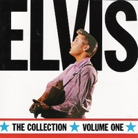 The collection volume one - ELVIS PRESLEY