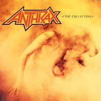 The collection  - ANTHRAX