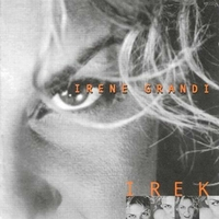 Irek (best of) - IRENE GRANDI