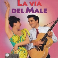 La via del male (film) - ELVIS PRESLEY