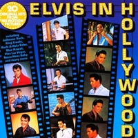 Elvis in Hollywood - ELVIS PRESLEY
