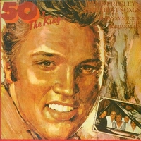 50 x the king-Elvis Presley's greatest songs by Danny Mirror & the Jordanaires - DANNY MIRROR & the Jordanaires