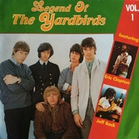 Legend of the Yardbirds vol.1 - YARDBIRDS