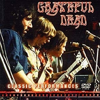 Classic performances - The Broadcast archives - GRATEFUL DEAD