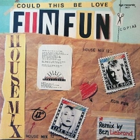 Could this be love (house mix) - FUN FUN