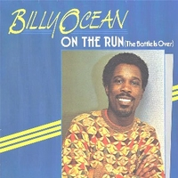 On the run (the battle is over) - BILLY OCEAN