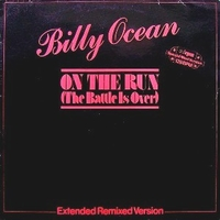 On the run (the battle is over) (ext.remixed vers.) - BILLY OCEAN