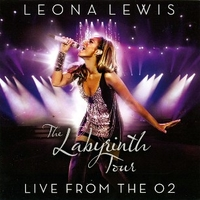 The labyrinth tour-Live from the O2 - LEONA LEWIS