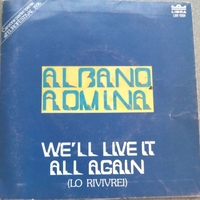 We'll live it all again\Na,na,na - AL BANO E ROMINA POWER