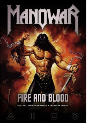 Fire and blood (Hell on earth part II+Blood in Brazil) - MANOWAR