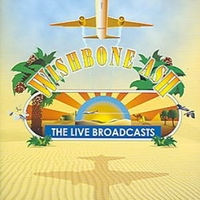 The live broadcasts-Collector's rarities - WISHBONE ASH