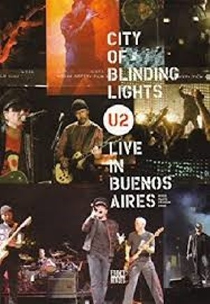City of blinding lights-Live in Buenos Aires-River Plate Stadium 2006 - U2