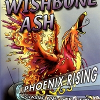 Phoenix rising-Classic Ash:then & now - WISHBONE ASH