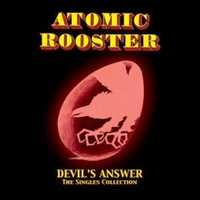 Devil's answer-The singles collection - ATOMIC ROOSTER