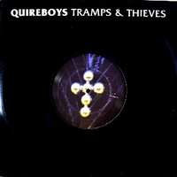 Tramps & thieves - QUIREBOYS
