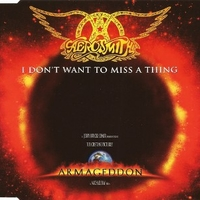 I don't want to miss a thing (4 tracks) - AEROSMITH