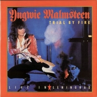 Trial by fire-Live in Leningrad - YNGWIE MALMSTEEN