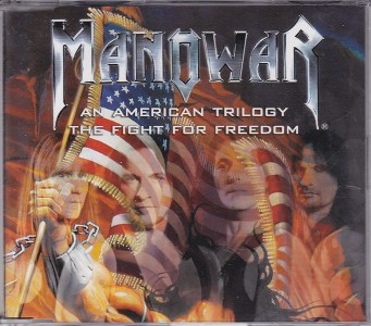 An american trilogy \The fight for freedom - MANOWAR