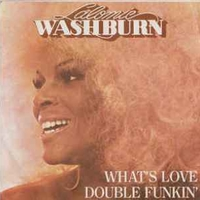 What's love \ Double funkin' - LALOMIE WASHBURN