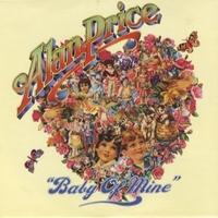 Baby of mine \ Just for you - ALAN PRICE