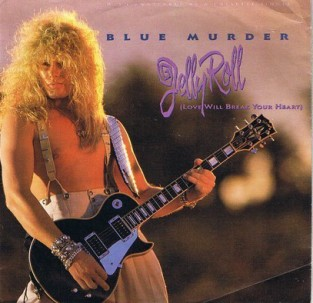 Jelly roll \ Black hearted woman - BLUE MURDER