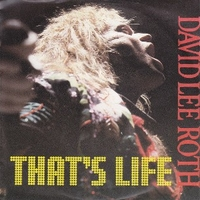 That's life \ Bump and grind - DAVID LEE ROTH