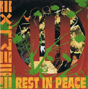 Rest in peace (radio edit) \ Peacemaker die - EXTREME