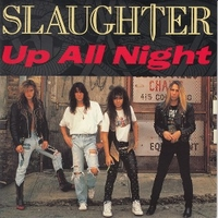 Up all night \ Eye to eye - SLAUGHTER